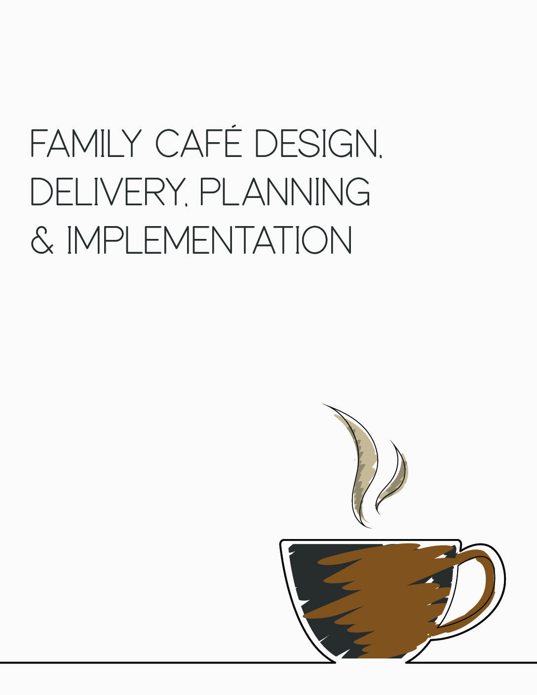 Family Café Design, Delivery, Planning & Implementation Toolkit